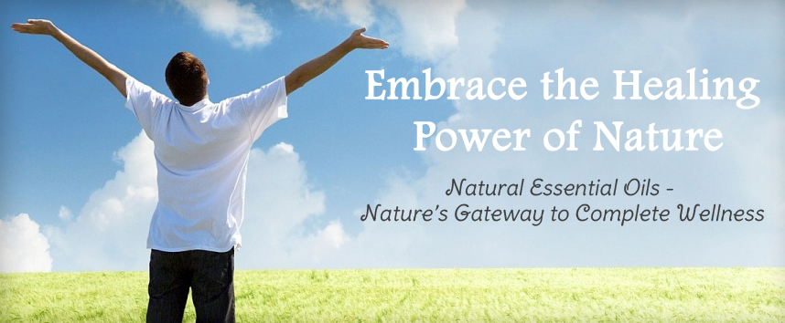Natural Essential Oils - Nature's Gateway to Complete Wellness